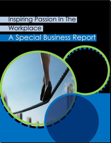 Special Report Inpiring Passion